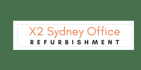 X2 Sydney Office Refurbishments